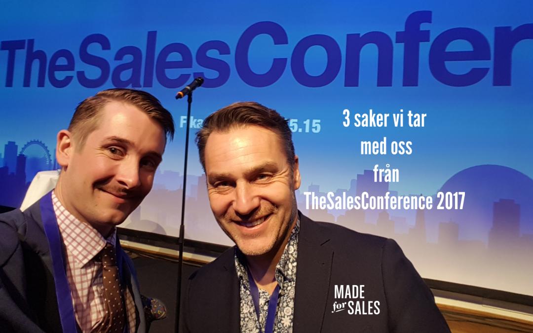 Tre viktiga saker vi tar med oss från The Sales Conference 2017